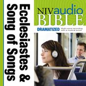 NIV, Audio Bible, Dramatized: Ecclesiastes and Song of Songs, Audio Download, by Zondervan