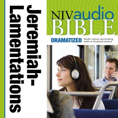 Dramatized Audio Bible - New International Version, NIV: (22) Jeremiah and Lamentations Audiobook, by Zondervan