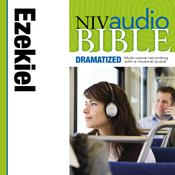 NIV, Audio Bible, Dramatized: Ezekiel, Audio , by Zondervan