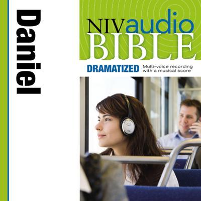 NIV, Audio Bible, Dramatized: Daniel, Audio Download Audiobook, by Zondervan