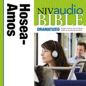 NIV, Audio Bible, Dramatized: Hosea, Joel, and Amos, Audio Download, by Zondervan