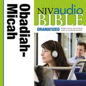 NIV, Audio Bible, Dramatized: Obadiah, Jonah, and Micah, Audio Download Audiobook, by Zondervan