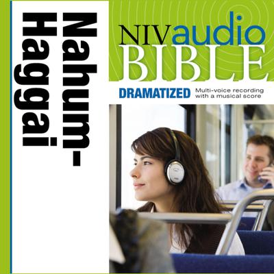 NIV, Audio Bible, Dramatized: Nahum, Habakkuk, Zephaniah, and Haggai, Audio Download Audiobook, by Zondervan