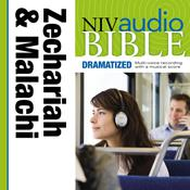 NIV, Audio Bible, Dramatized: Zechariah and Malachi, Audio Download, by Zondervan