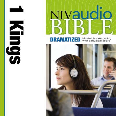NIV, Audio Bible, Dramatized: 1 Kings, Audio Download Audiobook, by Zondervan