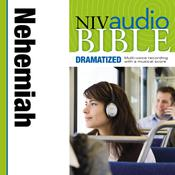NIV, Audio Bible, Dramatized: Nehemiah, Audio Download Audiobook, by Zondervan