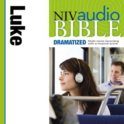 NIV, Audio Bible, Dramatized: Luke, Audio Download Audiobook, by Zondervan