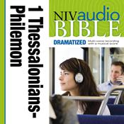 NIV Audio Bible, Dramatized: 1 and 2 Thessalonians, 1 and 2 Timothy, Titus, and Philemon, by Zondervan