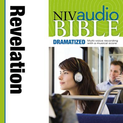 Dramatized Audio Bible - New International Version, NIV: (40) Revelation Audiobook, by Zondervan