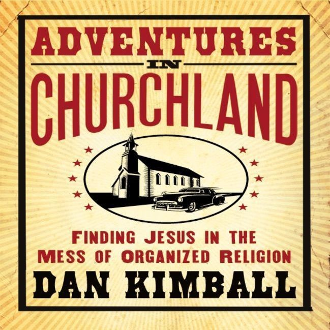 Printable Adventures in Churchland: Finding Jesus in the Mess of Organized Religion Audiobook Cover Art