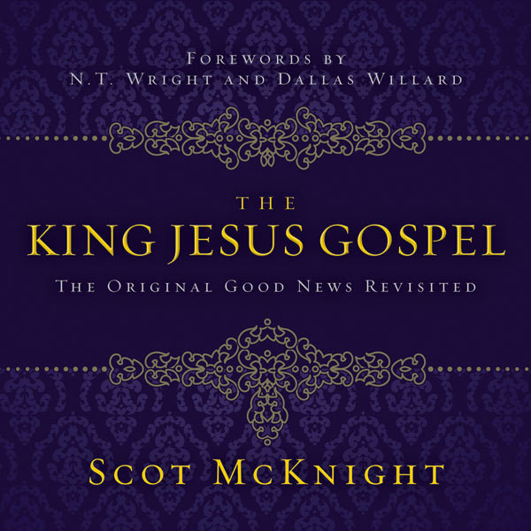 Printable The King Jesus Gospel: The Original Good News Revisited Audiobook Cover Art