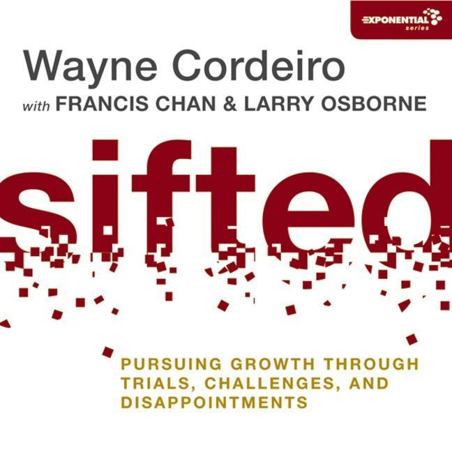 Printable Sifted: Pursuing Growth through Trials, Challenges, and Disappointments Audiobook Cover Art