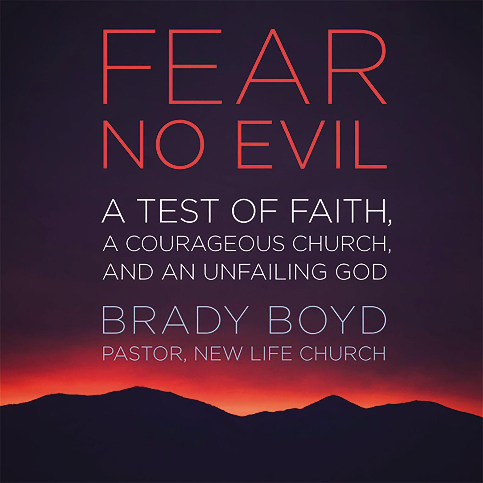 Printable Fear No Evil: A Test of Faith, a Courageous Church, and an Unfailing God Audiobook Cover Art