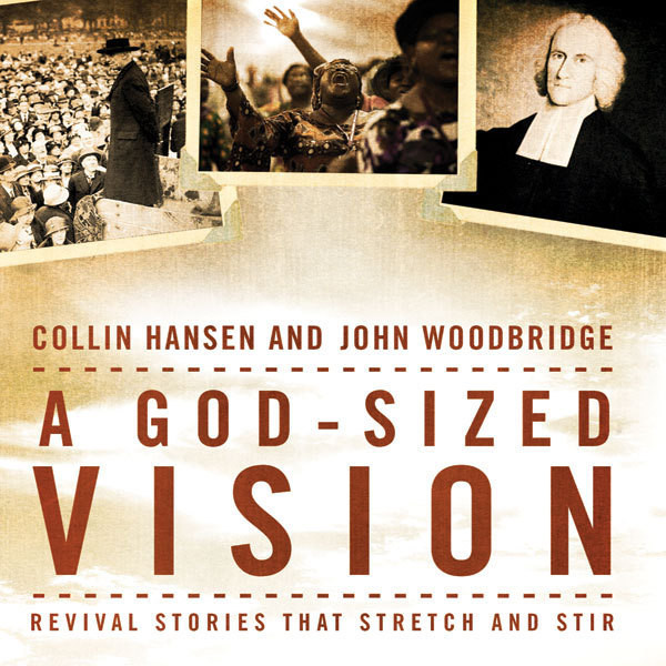Printable A God-Sized Vision: Revival Stories that Stretch and Stir Audiobook Cover Art