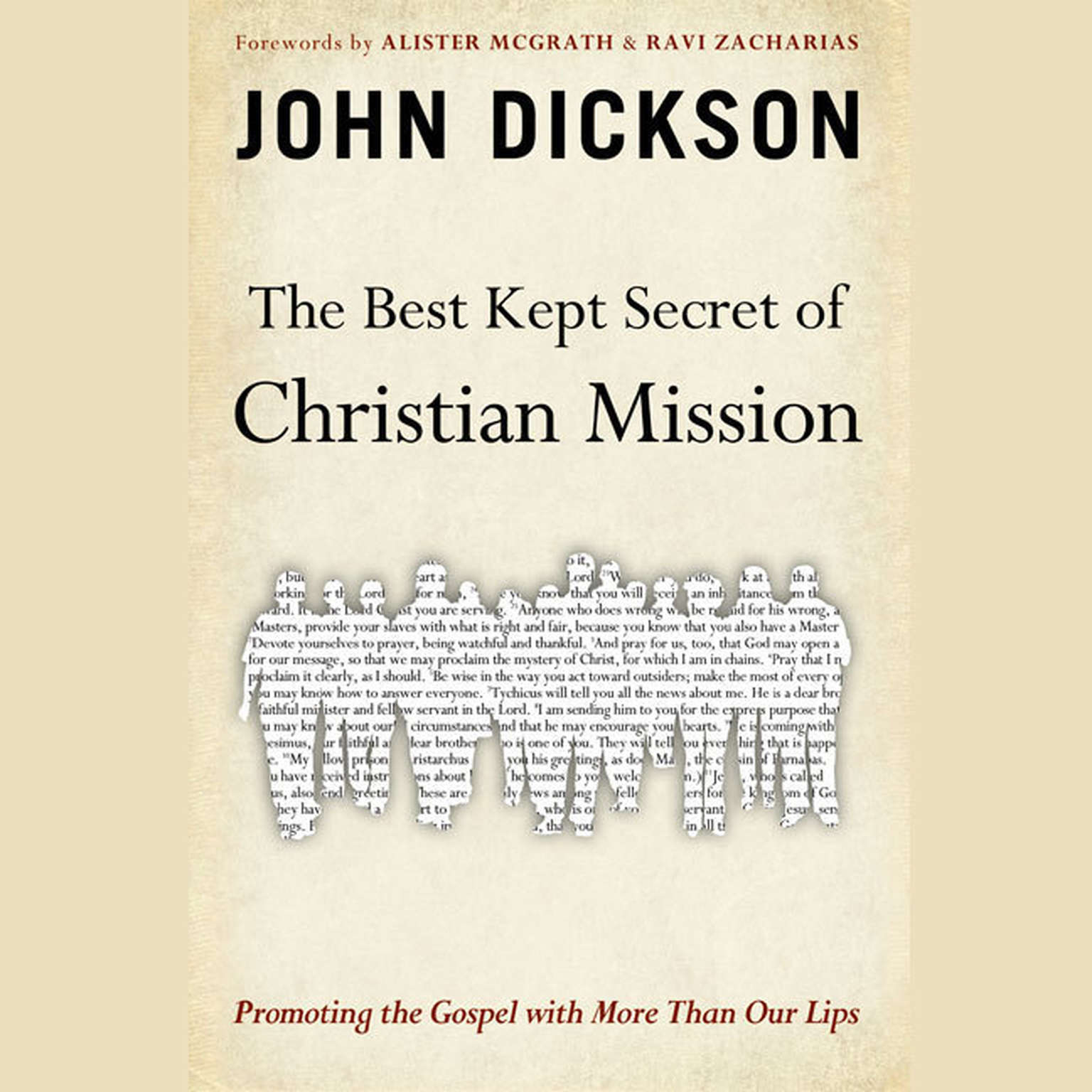 Printable The Best Kept Secret of Christian Mission: Promoting the Gospel with More Than Our Lips Audiobook Cover Art