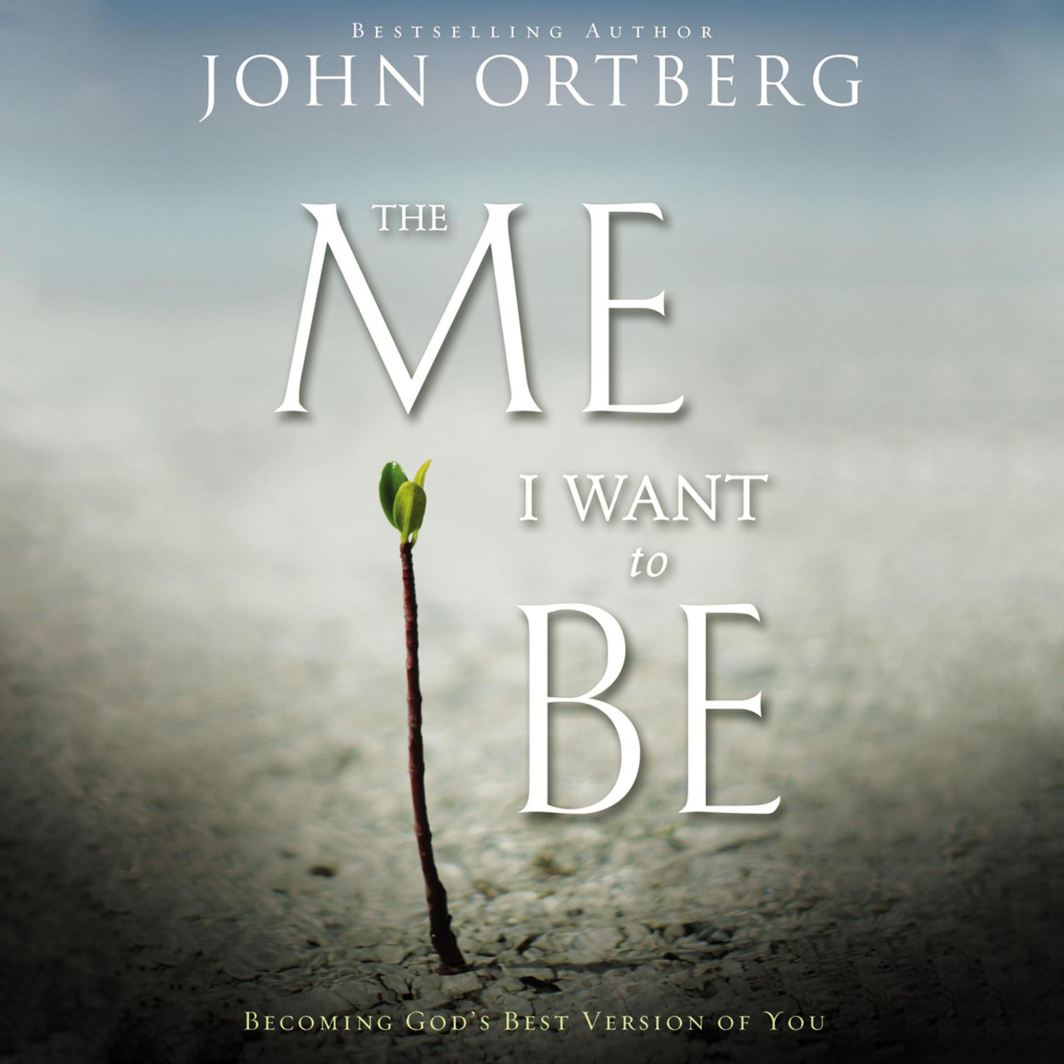 Printable The Me I Want to Be: Becoming God's Best Version of You Audiobook Cover Art