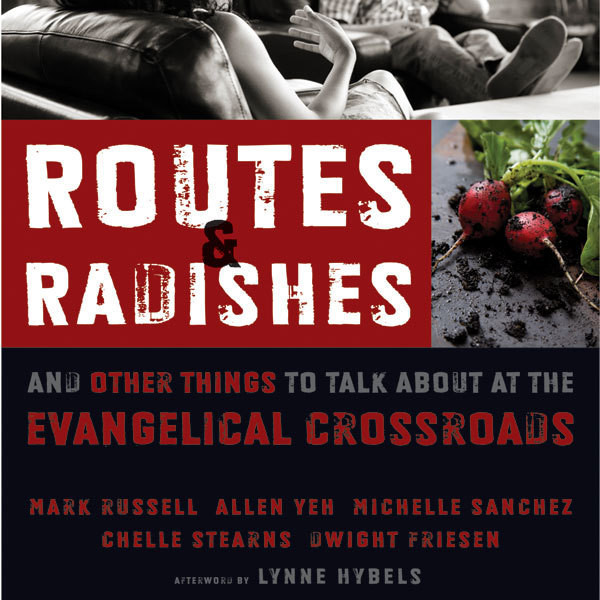 Printable Routes and Radishes: And Other Things to Talk about at the Evangelical Crossroads Audiobook Cover Art