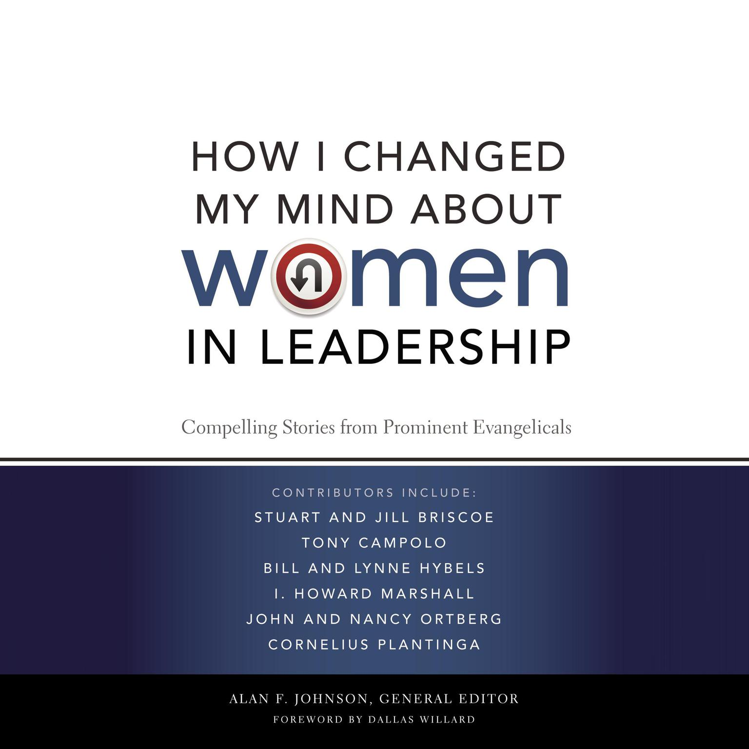 Printable How I Changed My Mind about Women in Leadership: Compelling Stories from Prominent Evangelicals Audiobook Cover Art