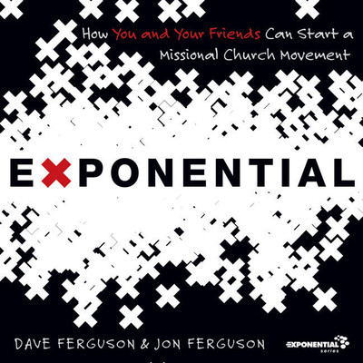 The Exponential: How to Accomplish the Jesus Mission Audiobook, by Dave Ferguson