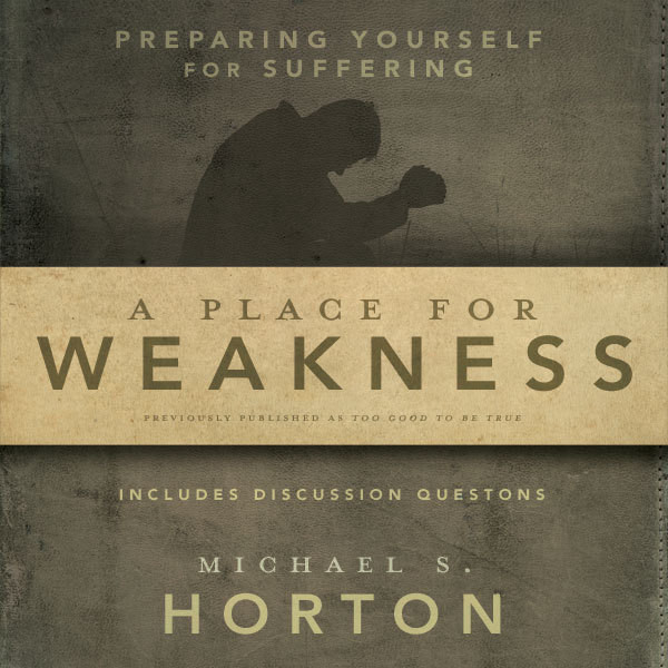 Printable A Place for Weakness: Preparing Yourself for Suffering Audiobook Cover Art