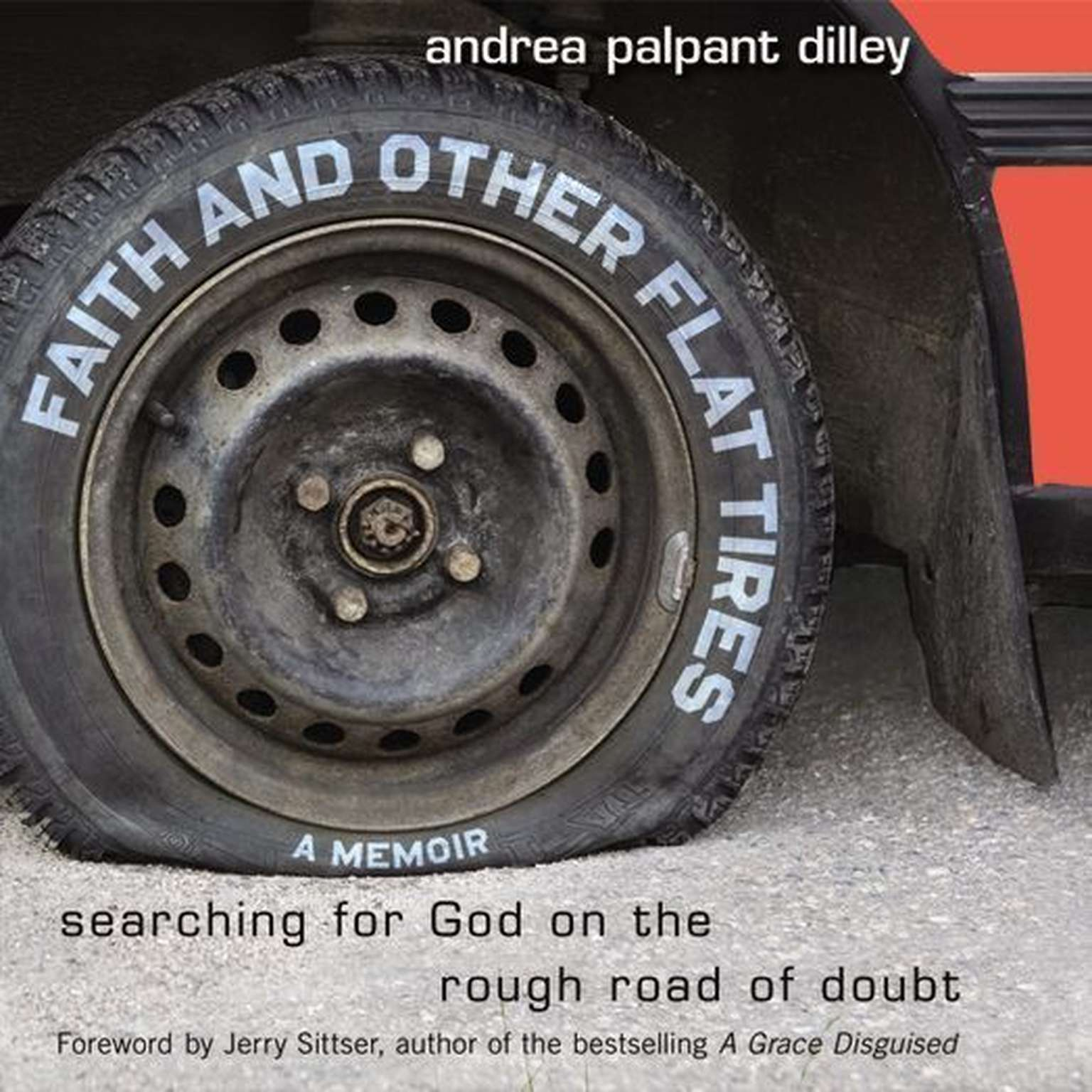 Printable Faith and Other Flat Tires: Searching for God on the Rough Road of Doubt Audiobook Cover Art
