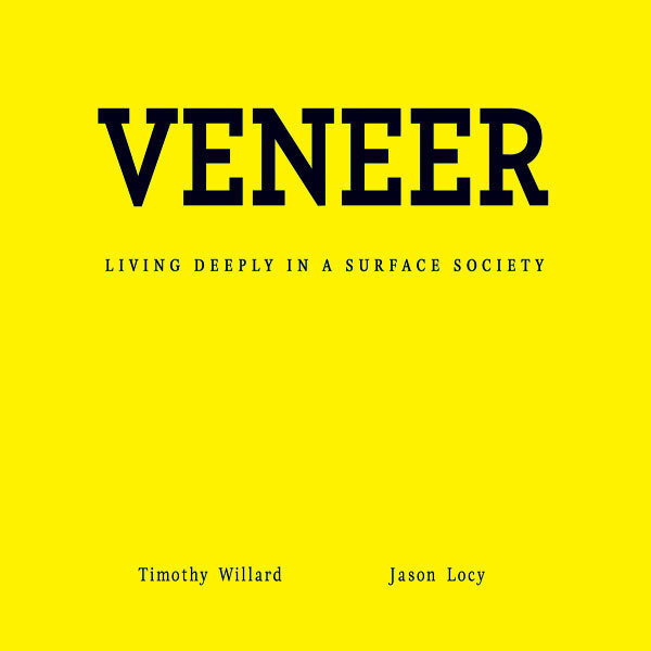 Printable Veneer: Living Deeply in a Surface Society Audiobook Cover Art
