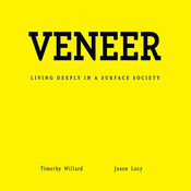 Veneer: Living Deeply in a Surface Society Audiobook, by Timothy D. Willard