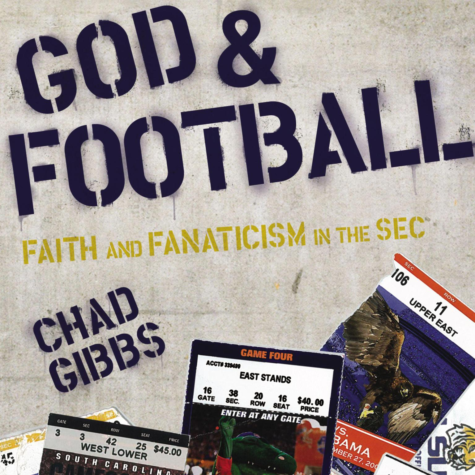 Printable God and Football: Faith and Fanaticism in the Southeastern Conference Audiobook Cover Art