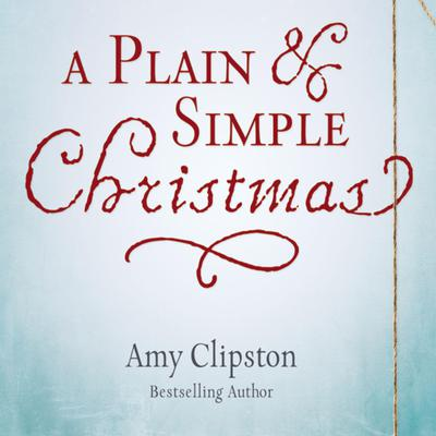 A Plain and Simple Christmas Audiobook, by