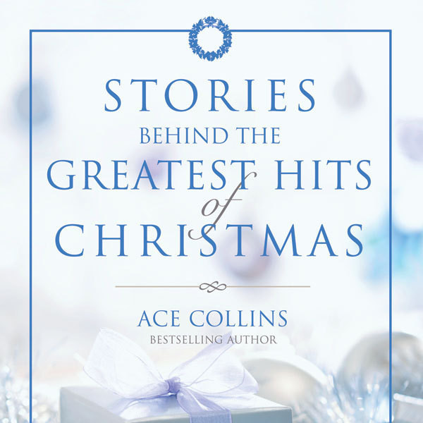 Printable Stories Behind the Greatest Hits of Christmas Audiobook Cover Art
