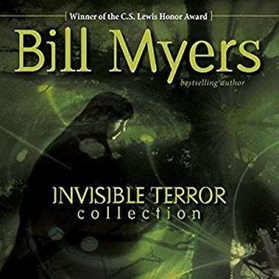 Invisible Terror Collection: The Guardian Audiobook, by Bill Myers
