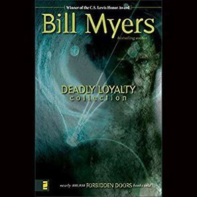 Deadly Loyalty Collection: The Undead Audiobook, by Bill Myers