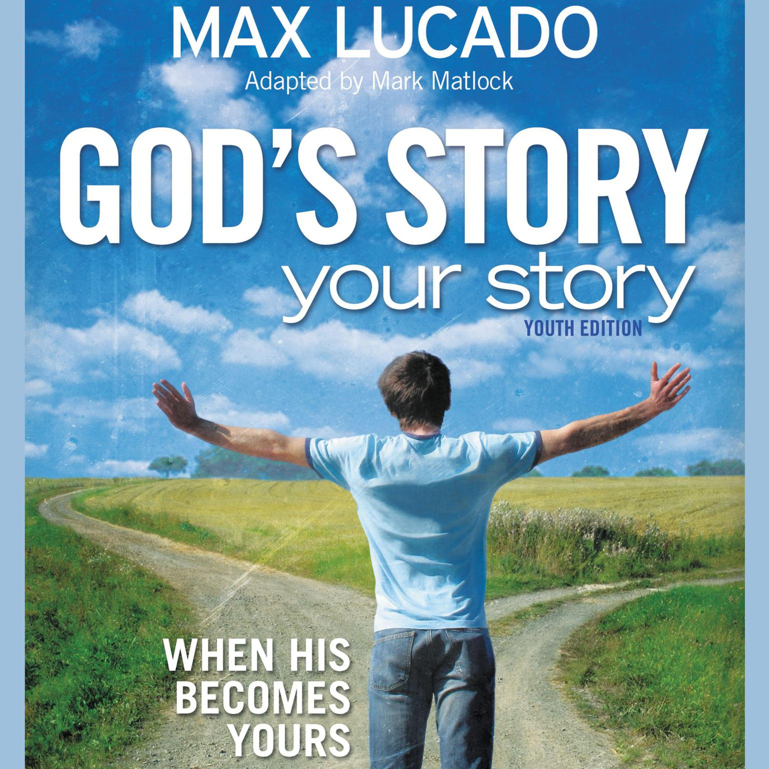 Printable God's Story, Your Story: Youth Edition: When His Becomes Yours Audiobook Cover Art