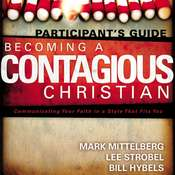Becoming a Contagious Christian: Be Who You Already Are Audiobook, by Bill Hybels, Mark Mittelberg