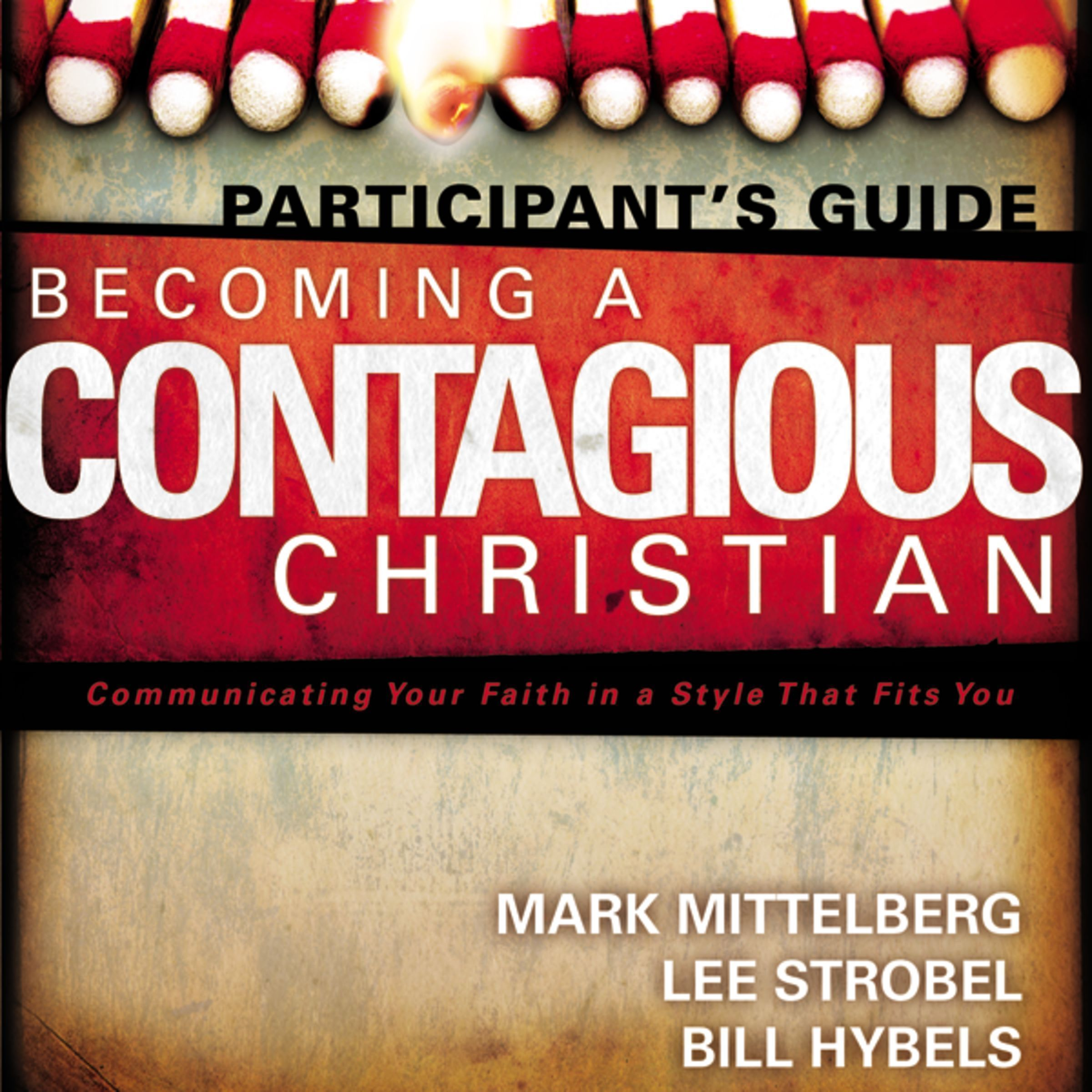Printable Becoming a Contagious Christian: Be Who You Already Are Audiobook Cover Art