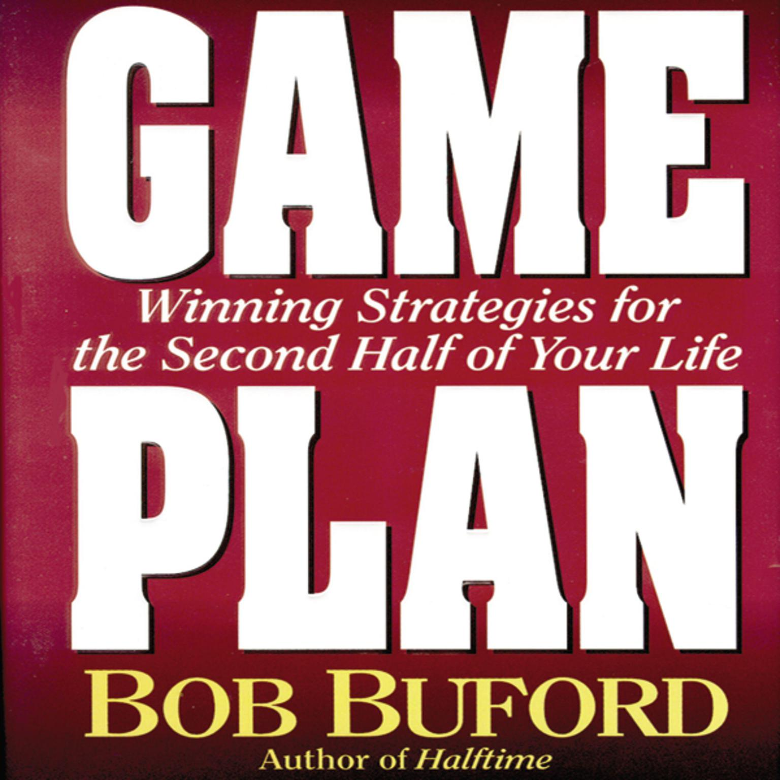 Printable Game Plan: Winning Strategies for the Second Half of Your Life Audiobook Cover Art