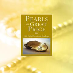 Pearls of Great Price: 366 Daily Devotional Readings Audiobook, by Joni Eareckson Tada