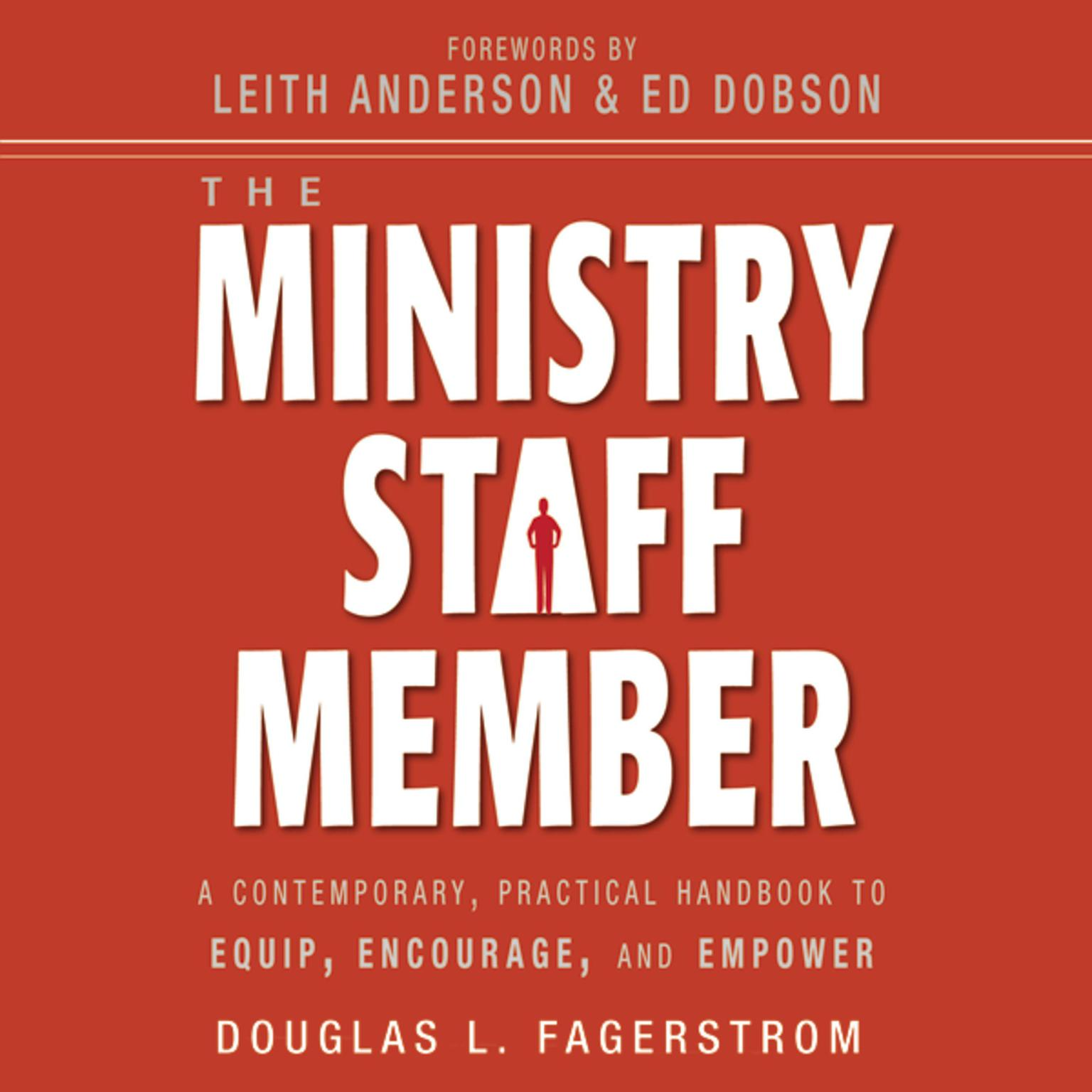 Printable The Ministry Staff Member: A Contemporary, Practical Handbook to Equip, Encourage, and Empower Audiobook Cover Art