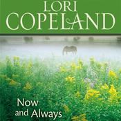 Now and Always Audiobook, by Lori Copeland