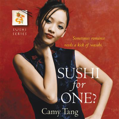 Sushi for One? Audiobook, by Camy Tang
