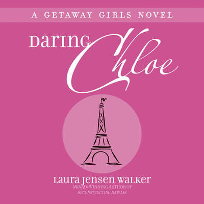 Daring Chloe Audiobook, by Laura Jensen Walker