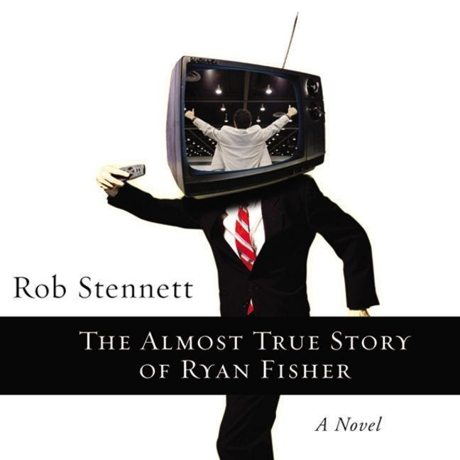 Printable The Almost True Story of Ryan Fisher: A Novel Audiobook Cover Art