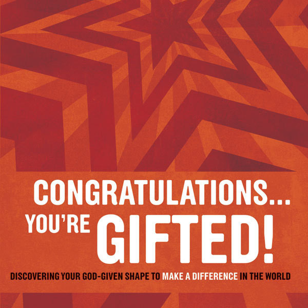 Printable Congratulations … You're Gifted!: Discovering Your God-Given Shape to Make a Difference in the World Audiobook Cover Art