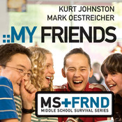 My Friends Audiobook, by Kurt Johnston, Mark Oestreicher