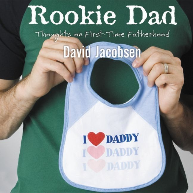 Printable Rookie Dad: Thoughts on First-Time Fatherhood Audiobook Cover Art