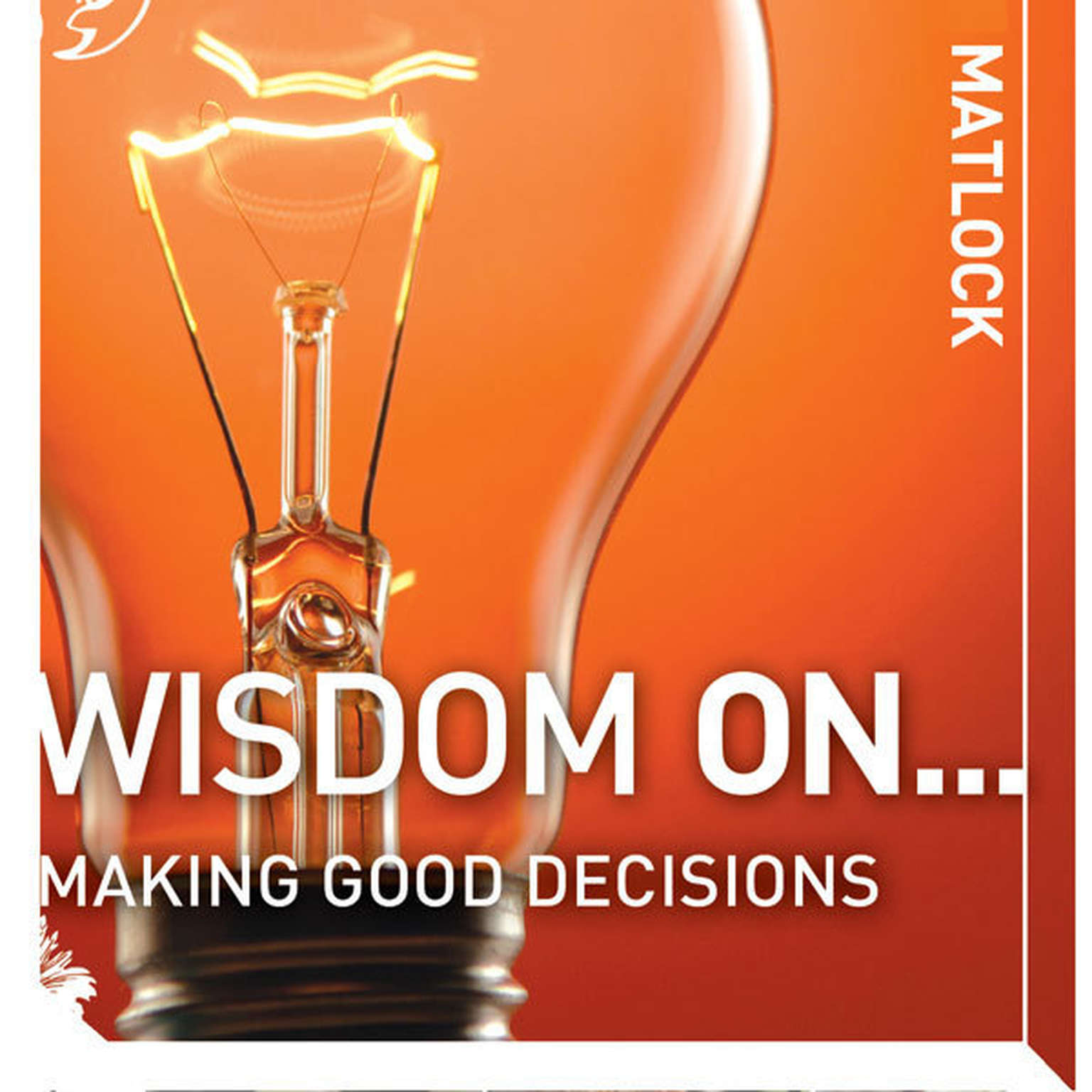 Printable Wisdom on … Making Good Decisions Audiobook Cover Art