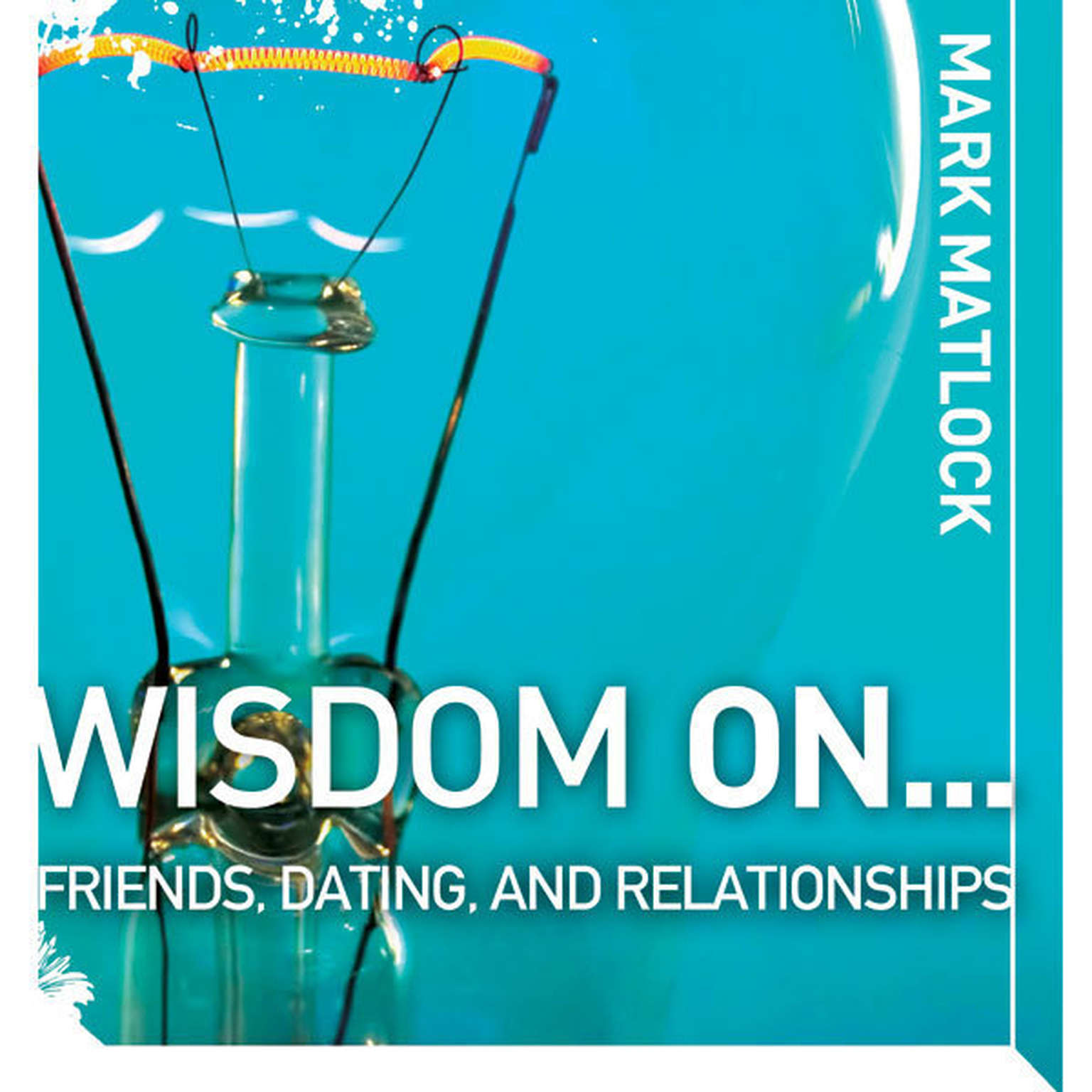 Printable Wisdom On … Friends, Dating, and Relationships Audiobook Cover Art