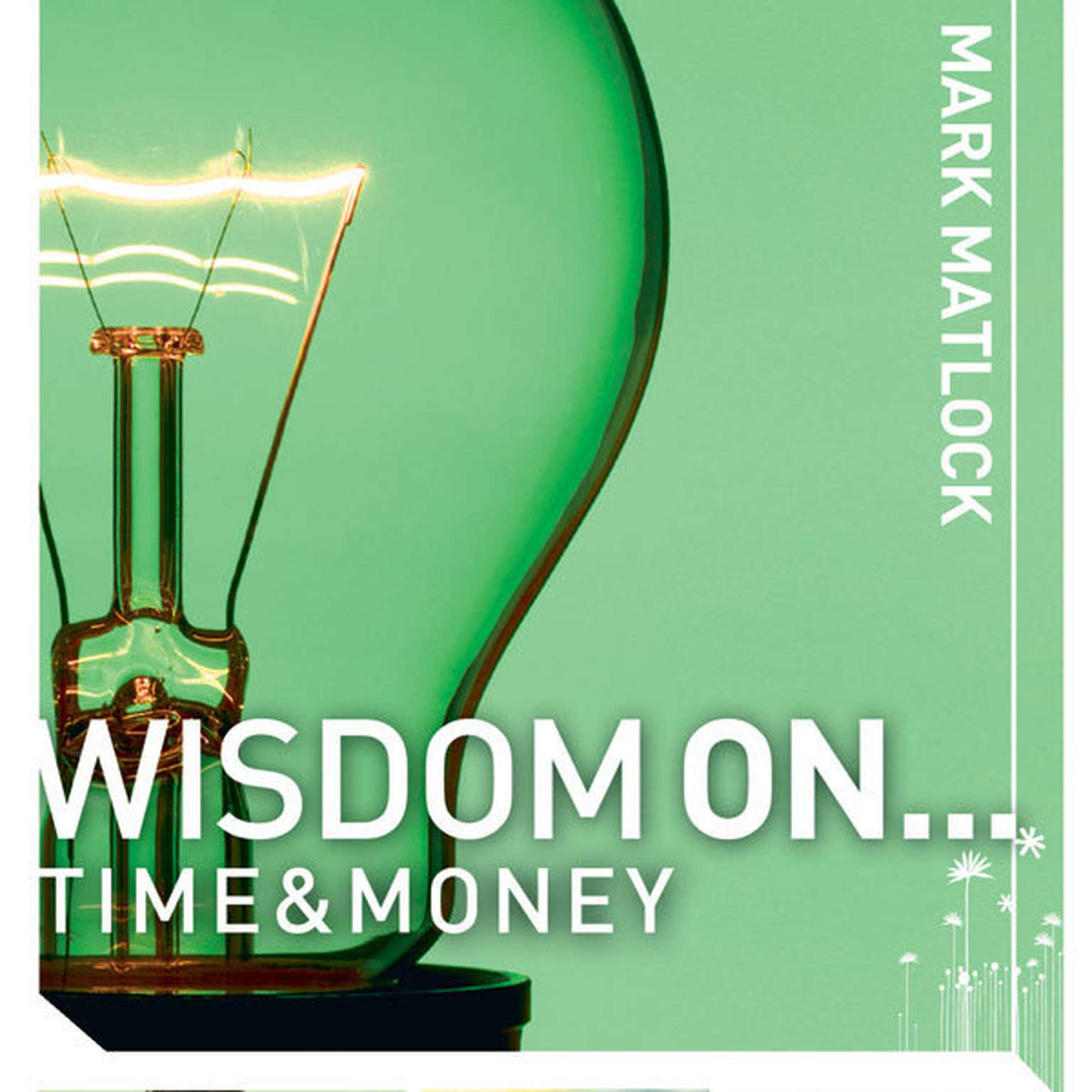 Printable Wisdom On ... Time and Money Audiobook Cover Art