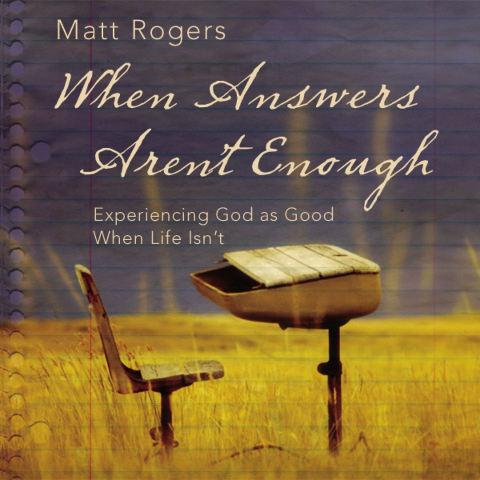 Printable When Answers Aren't Enough: Experiencing God as Good When Life Isn't Audiobook Cover Art