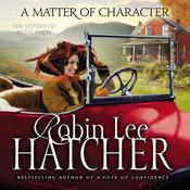 A Matter of Character Audiobook, by Robin Lee Hatcher